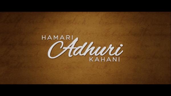 Hamari Adhuri Kahani Review