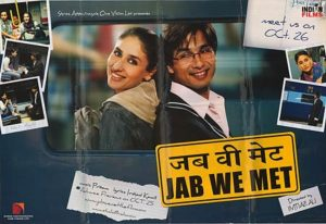 Jab We Met 2007 Movie