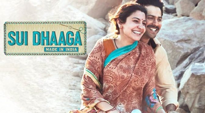 Sui Dhaaga Movie Review